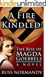 A Fire Kindled: The Rise of Magda Goe...