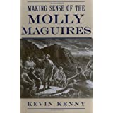 Making Sense of the Molly Maguiresby Kevin Kenney