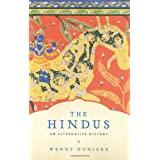The Hindus: An Alternative History ~ Wendy Doniger