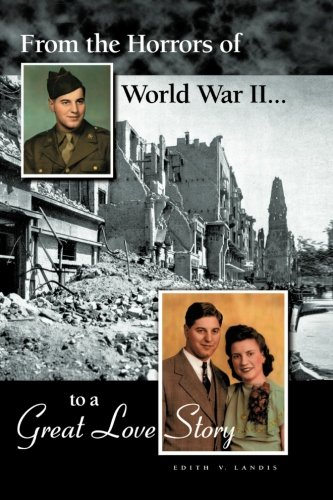From the Horrors of World War II to A Great Love Story (World War Ii Love Stories compare prices)