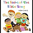 The Books of the Bible Song by Bert Cross II