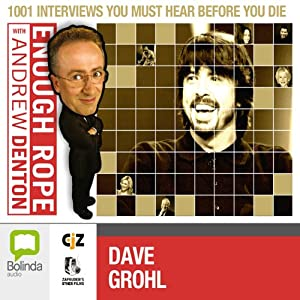 Enough Rope with Andrew Denton: Dave Grohl Radio/TV Program