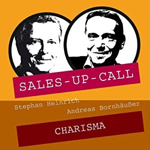Charisma (Sales-up-Call) Hörbuch