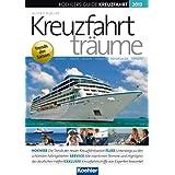 """Koehlers Guide Kreuzfahrt 2013: Kreuzfahrttr�umevon """"Oliver P. Mueller"""""""