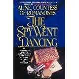 The Spy Went Dancing (The Romanones Spy Series) (Volume 2)