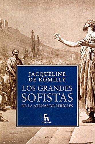 Los grandes sofistas de la Atenas de Pericles (B. NUEVA CULTURA)