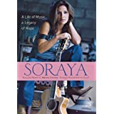 Soraya: A Life of Music, A Legacy of Hope ~ Soraya