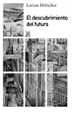 img - for El descubrimiento del futuro (Spanish Edition) book / textbook / text book