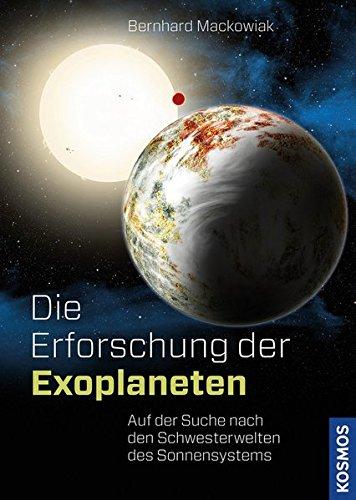 Die Erforschung der Exoplaneten: Auf der Suche nach den Schwesterwelten des Sonnensystems