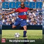 Soccer: The Original Extreme Sport 20...