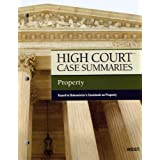 High Court Case Summaries on Property, Keyed to Dukeminier, 7th