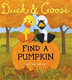 Duck and Goose, Find a Pumpkin (Oversized Board Book)