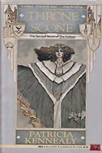 The Throne of Scone (Keltiad) by Patricia Kennealy-Morrison