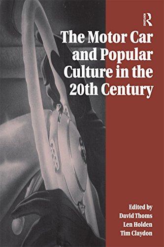 the-motor-car-and-popular-culture-in-the-twentieth-century