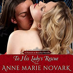 To His Lady's Rescue Hörbuch