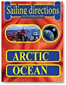 Sailing Directions 180 Planning Guide Arctic Ocean