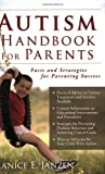 img - for Autism Handbook for Parents: Facts and Strategies for Parenting Success Paperback March 1, 2009 book / textbook / text book