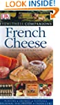 Eyewitness Companions French Cheese