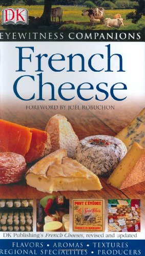 French Cheese (Eyewitness Companions)