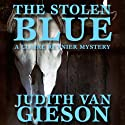 The Stolen Blue: A Claire Reynier Mystery, Book 1 Audiobook by Judith Van Gieson Narrated by Meredith Mitchell