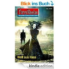 """Perry Rhodan 2681: Welt aus Hass (Heftroman): Perry Rhodan-Zyklus """"Neuroversum"""" (Perry Rhodan-Erstauflage)"""