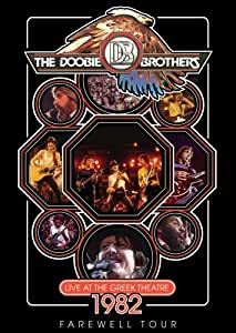 The Doobie Brothers: Live at the Greek Theatre 1982 Farewell Tour