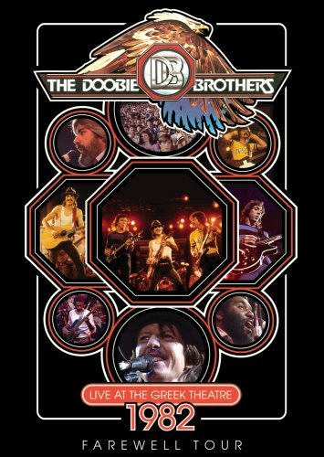 The Doobie Brothers - The Doobie Brothers: Live At The Greek Theatre 1982 Farewell Tour - Zortam Music