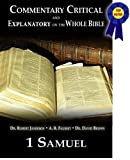 Commentary Critical and Explanatory - Book of 1st Samuel (Annotated) (Commentary Critical and Explanatory on the Whole Bible 9)