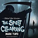 The Spirit Clearing: A Michael Talbot Adventure