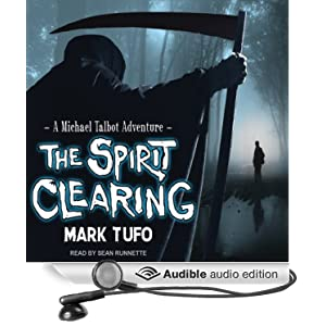 The Spirit Clearing  - Mark Tufo