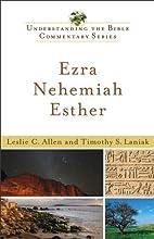 Ezra Nehemiah Esther Understanding the Bible Commentary Series