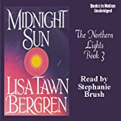 Midnight Sun: Northern Lights Series #3 | [Lisa Tawn Bergren]