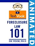img - for Foreclosure Law 101: The Animated TextVook book / textbook / text book