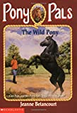The Wild Pony (Pony Pals No. 9)