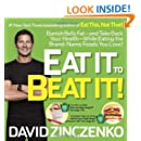 Eat It to Beat It!: Banish Belly Fat-and Take Back Your Health-While Eating the Brand-Name Foods You Love!