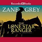 Lone Star Ranger | Zane Grey