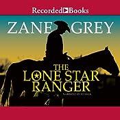Lone Star Ranger | [Zane Grey]