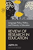 img - for Review of Research in Education: Language Policy, Politics, and Diversity in Education book / textbook / text book