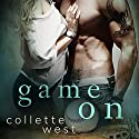 Game On (       UNABRIDGED) by Collette West Narrated by Todd Mansfield
