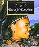 Mufaro's Beautiful Daughters: An African Tale (Picture Puffin) (0140559469) by Steptoe, John
