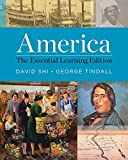 America: The Essential Learning Edition (Vol. One-Volume)