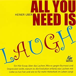 All you need is laugh Hörbuch