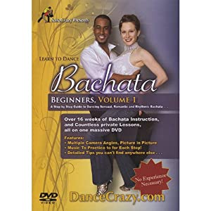 Dance Bachata, Learn to Dance Bahcata, Beginners Volume 1: A Step-By-Step Guide To Bachata Dancing