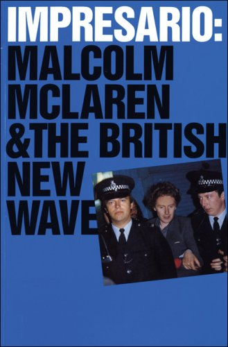 Impresario: Malcolm McLaren and the British New Wave