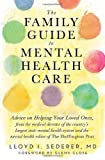 img - for By Lloyd I. Sederer MD The Family Guide to Mental Health Care (1st Edition) book / textbook / text book