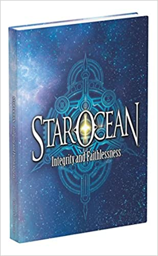 Star Ocean: Integrity and Faithlessness: Prima Collector's Edition Guide ISBN-13 9780744017427