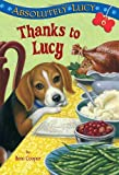 img - for Absolutely Lucy #6: Thanks to Lucy (A Stepping Stone Book(TM)) book / textbook / text book