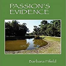 Passion's Evidence (       UNABRIDGED) by Barbara Fifield Narrated by Norma Jean Strickland