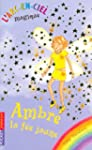 Ambre, la fee jaune t.3