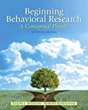 img - for Beginning Behavioral Research: A Conceptual Primer (7th Edition) book / textbook / text book